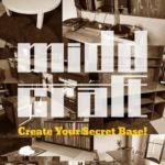 midd craft - あなたの秘密基地をクリエイト!
